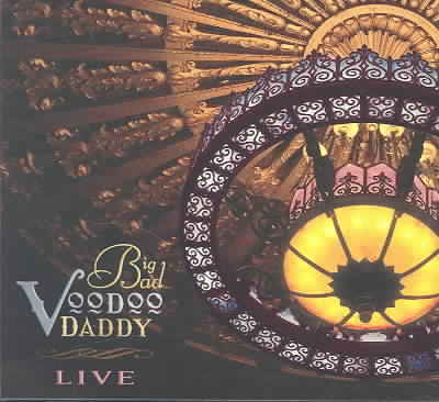 LIVE BY BIG BAD VOODOO DADDY (CD)