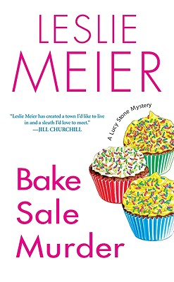 Bake Sale Murder By Meier, Leslie