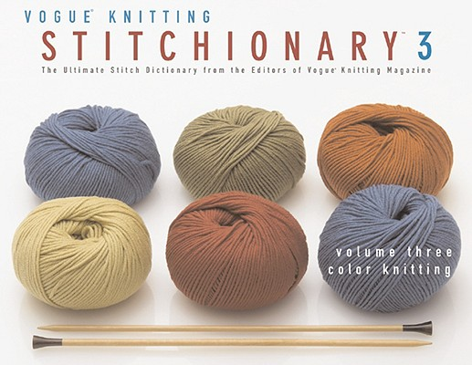 Color Knitting By Vogue Knitting Magazine